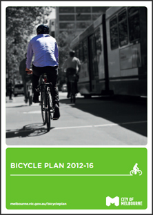 City of Melbourne: Bicycle Plan 2012-16